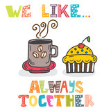 We like... Always together. Cute characters cup of coffee with c Royalty Free Stock Photo