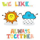 We like... Always together. Cute characters sun with cloud.  Royalty Free Stock Photos