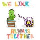 We like... Always together. Cute characters of watering can  Stock Image