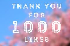 1000 likes. Social media achievement. Company online community thank you note. 1k follows Stock Images