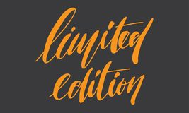Limited edition. Hand lettering for your design.  vector illustration