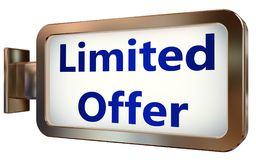 Limited Offer on billboard background. Limited Offer wall light box billboard background , isolated on white Stock Images