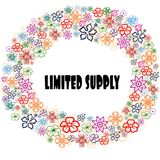 LIMITED SUPPLY in floral frame. Illustration graphic concept image Stock Image