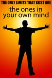 Limits own mind. The only limits that exist being the ones in your own mind Royalty Free Stock Photography