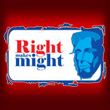 Lincoln Day. Right Makes Might, text on a red background Stock Images