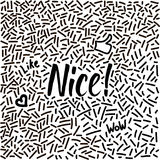 Line-art hand-drawn doodle with modern calligraphy word Nice! royalty free stock image