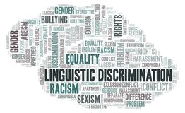 Linguistic Discrimination - type of discrimination - word cloud. Wordcloud made with text only stock illustration