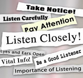 Listen Closely Newspaper Headlines Words Pay Attention. Listen Closely words on a ripped newspaper headline and other news alerts like take notice, vital info vector illustration