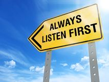 Always listen first sign. On blue sky background,3d rendered Royalty Free Stock Photography