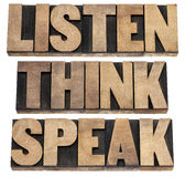 Listen, think, speak advice. Listen, think, speak - communication concept - isolated text in vintage letterpress wood type printing blocks Royalty Free Stock Images