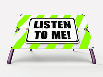 Listen to ME Sign Means Hearing Listening and Royalty Free Stock Image