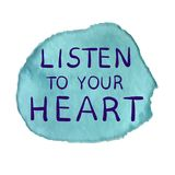 LISTEN TO YOUR HEART text on paint spot, hand sketched typographic elements. Blue splash and blue inscription Royalty Free Stock Images