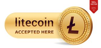 Litecoin accepted sign emblem. 3D isometric Physical coin with frame and text Accepted Here. Cryptocurrency. Golden coin with Lite. Coin symbol isolated on white Royalty Free Stock Images