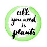 Literowanie inskrypcja wszystko jest roślinami ty potrzebujesz royalty ilustracja