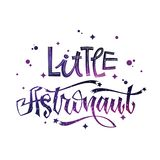 Little Astronaut quote. Baby shower hand drawn lettering logo phrase. Vector script style text in space colors with stars and line decor. Doodle space theme stock illustration
