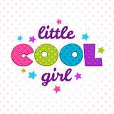 Little cool girl inscription. Cute  girlish illustration,  template for girls t-shirts design Royalty Free Stock Photography