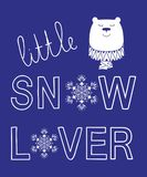 Little snow lover winter slogan bear animal vector illustration for fashion kids print Royalty Free Stock Images