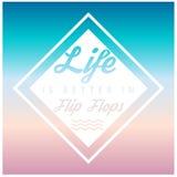 `-Liv är bättre i Flip Flops ` som är ny, sommarbakgrund stock illustrationer