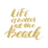 Liv är bättre på stranden - hand - gjord modern kalligrafi Arkivfoto