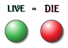 Live or Die Buttons Stock Images