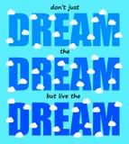 Live The Dream vektor abbildung