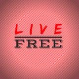 Live Free citationstecken Mest bra inspirerande och motivational citationstecken Royaltyfria Foton