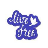 Live Free Citazione ispiratrice circa libertà Immagini Stock Libere da Diritti