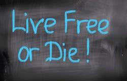 Live Free Or Die Concept Immagini Stock Libere da Diritti