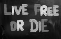 Live Free Or Die Concept Fotografia Stock