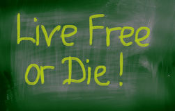 Live Free Or Die Concept Royalty Free Stock Images
