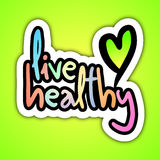 Live healthy. Creative design of live healthy Stock Photography