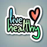 Live healthy. Creative design of live healthy message Royalty Free Stock Photos