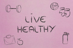 Live a healthy and fit life Stock Image