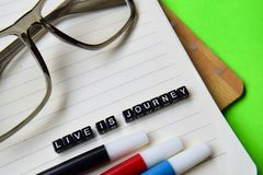 Live is journey message on education and motivation concepts royalty free stock images