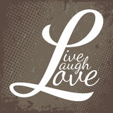 Live Laugh Love royalty free illustration
