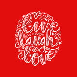 Live laugh love. Hand drawn typography poster `live laugh love Stock Photos