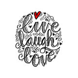 Live laugh love. Hand drawn typography poster `live laugh love vector illustration