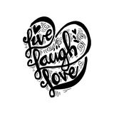 Live laugh love. Hand drawn typography poster `live laugh love stock illustration