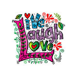 Live Laugh Love. Live Laugh Love Hand Lettered Words royalty free illustration