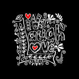 Live Laugh Love. Live Laugh Love Hand Lettered Words Stock Photography