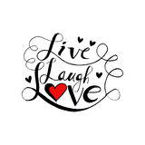 Live laugh love. Hand lettering quote Stock Images