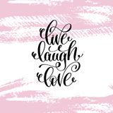Live laugh love hand written lettering positive quote Royalty Free Stock Images