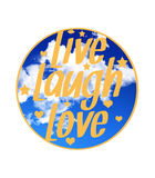 Live laugh love quote Royalty Free Stock Photos