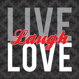 Live Laugh Love. Typographic montage of the words Live Laugh Love in vector format over a textured background Royalty Free Stock Photography
