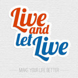 Live and let live poster Stock Photography