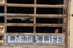 Live This Life Graffiti Broken Garage Royalty Free Stock Photos