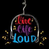 Live life loud Royalty Free Stock Photo