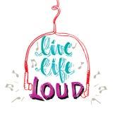 Live life loud Stock Image