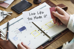 Live Like You Mean It Motivation Concept Royalty Free Stock Photography