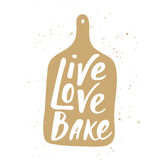 Live, love, bake in hand draw cutting board Stock Photos